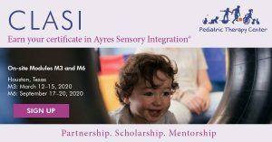 CLASI, Earn your certificate in Ayres Sensory Integration, Partnership. Scholarship. Mentorship